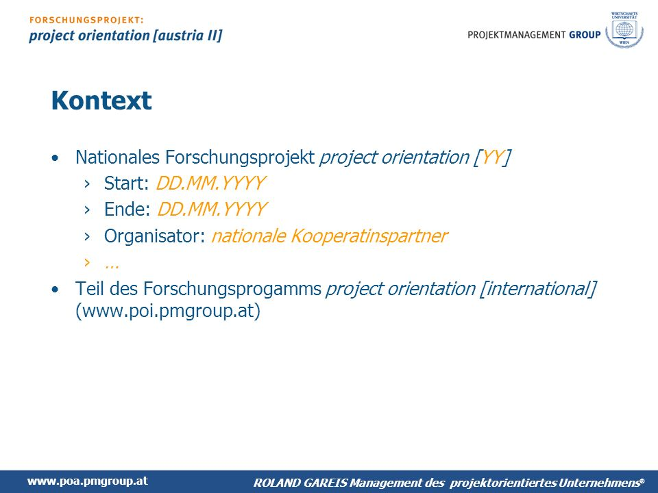 Kontext Nationales Forschungsprojekt project orientation [YY]